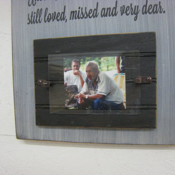 Black/Antique White Rustic Memorial Picture Frame Sign Those We Love Don't Go Away They Walk Beside Us Everyday