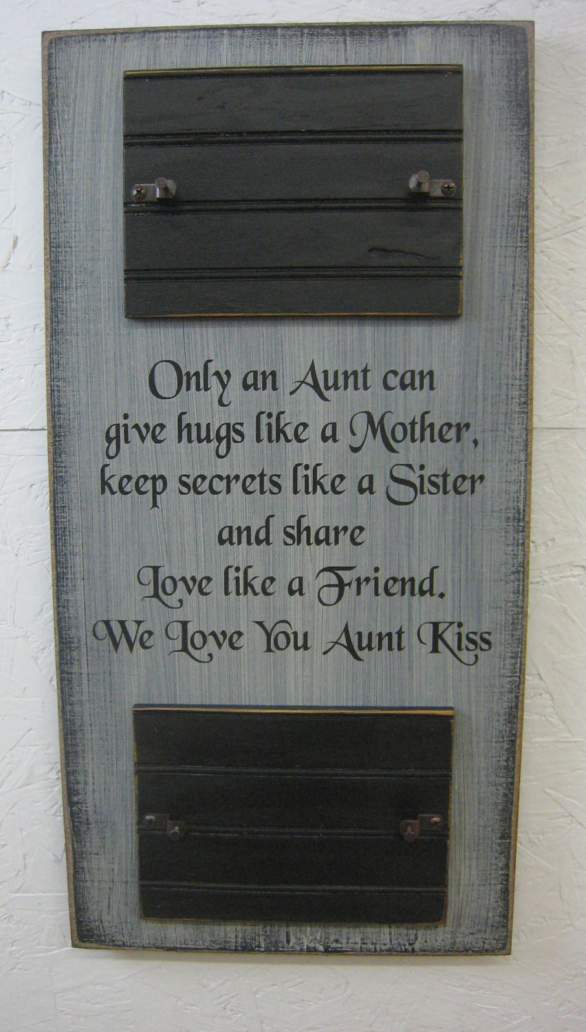 Only an Aunt Can Give Hugs Like a Mother, keep secrets like a sister ...