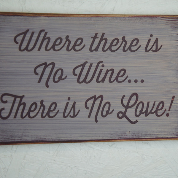 Barn Red/Antique White Where There Is No Wine Sign