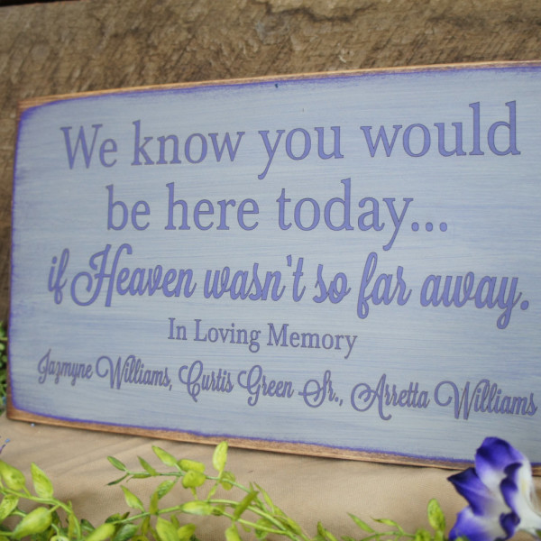 Purple/Gray Rustic Memorial Custom We Know You Would Be Here Today