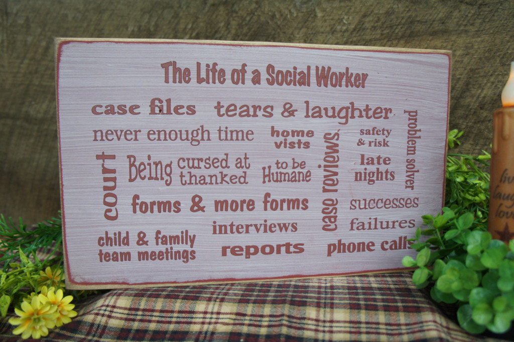 Great Social Worker Gift Several Popular Phrases on this Sign BSW MSW