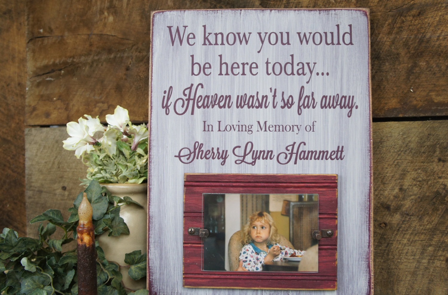 Memorial picture frame we know you would be here today if memorial picture frame jeuxipadfo Images
