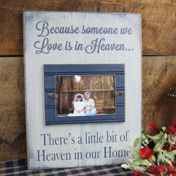 MedBlue/antique white Memorial Picture Frame Because Someone We Love is in Heaven