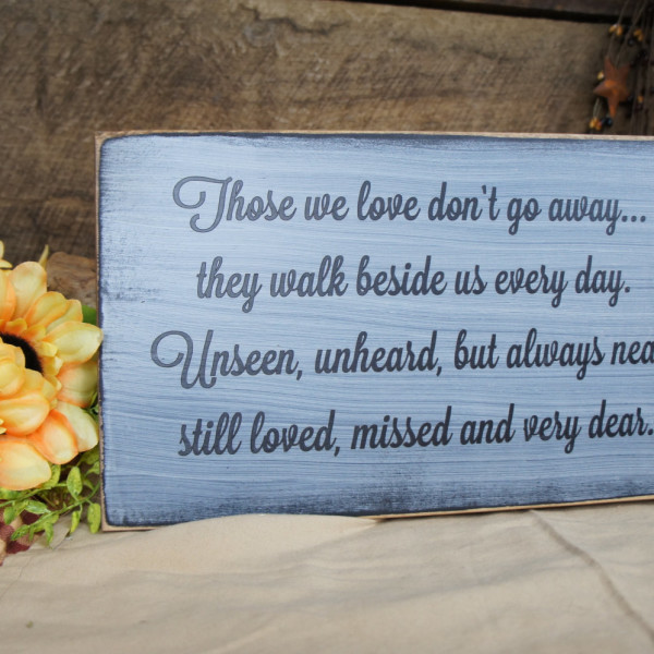 Brown/Antique White Those We Love Don't Go Away Memorial Sign