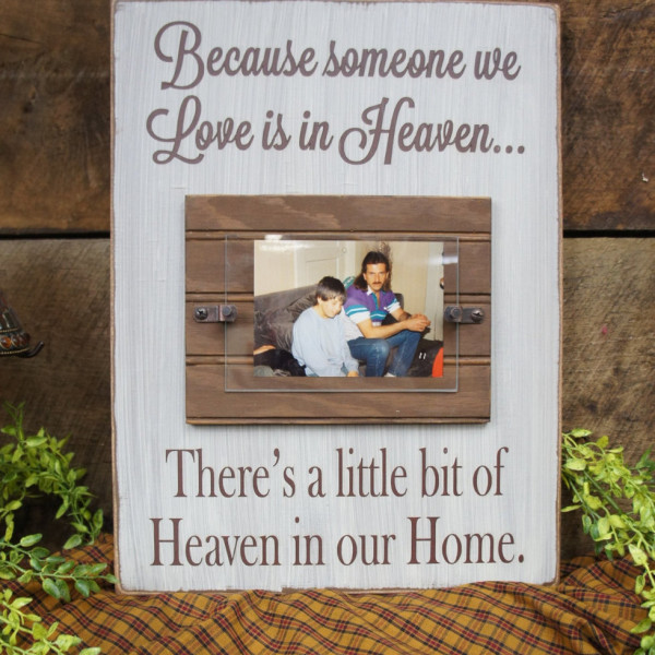 Brown/antique white Memorial Picture Frame Because Someone We Love is in Heaven