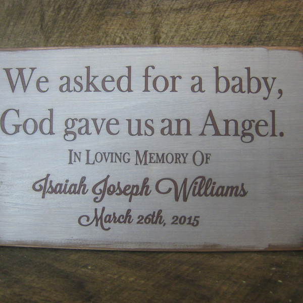 Brown/Antique White Personalized Baby Memorial We Asked for a Baby, God Gave Us an Angel