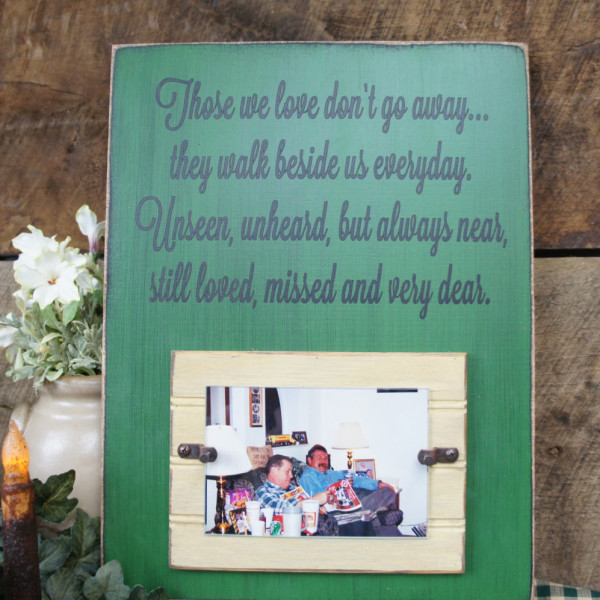JhnDere/Black/Sunflower Rustic Memorial Picture Frame Sign Those We Love Don't Go Away They Walk Beside Us Everyday