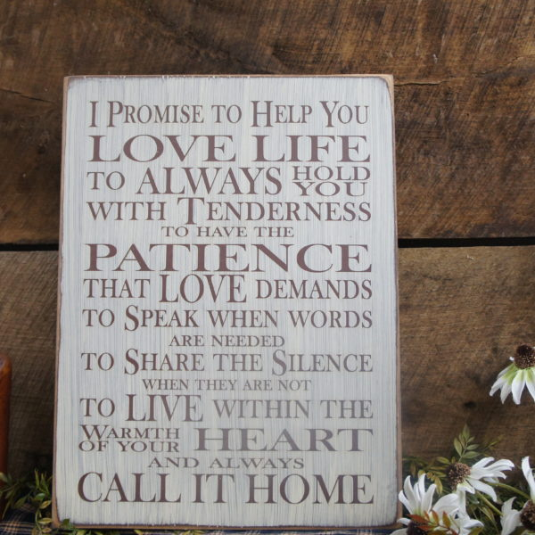 Brown/Antique White I Promise to Help You Love Life Love Life Rustic Sign