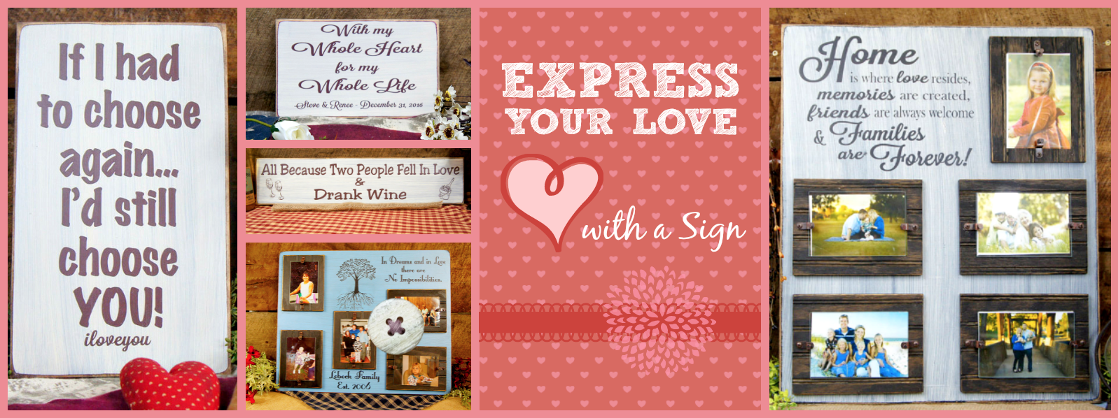 Express Your Love With a Sign