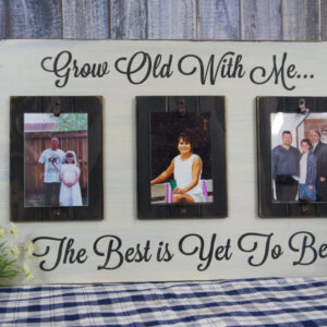 Black/Antique White Grow Old With Me Rustic Picture Frame