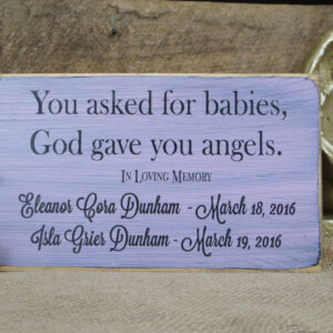 Black/Light Pink Baby Memorial You Asked for Babies God Gave You Angels Custom Twins