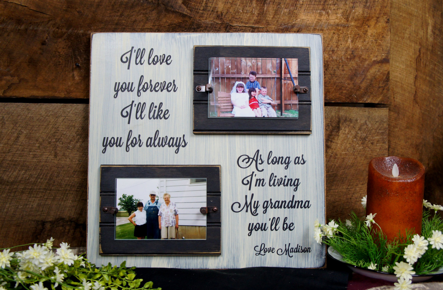 I\'ll love you forever I\'ll like you for always... Picture frame ...