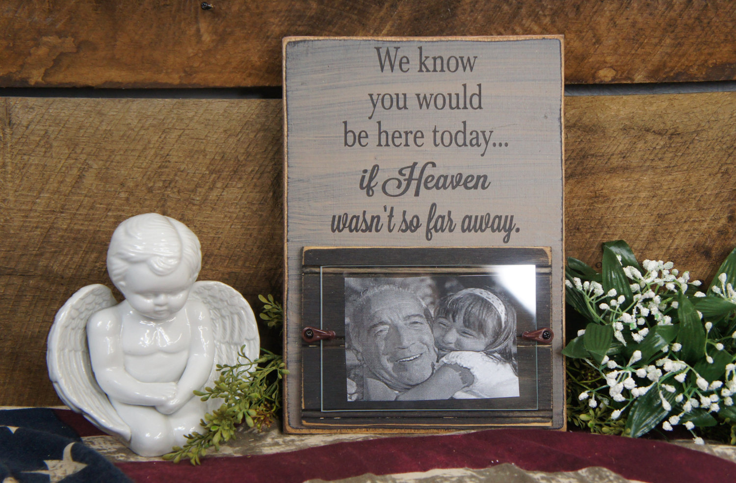 Memorial picture frame we know you would be here today if heaven blackcountrytan we know you would be here today if heaven wasnt so jeuxipadfo Images