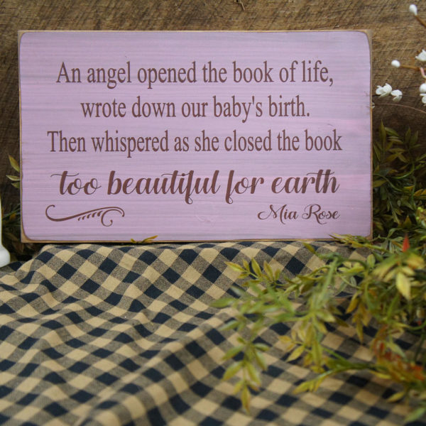 Brown/Light Pink Baby Memorial An Angel Opened the Book of Life Wrote Down Rustic Sign