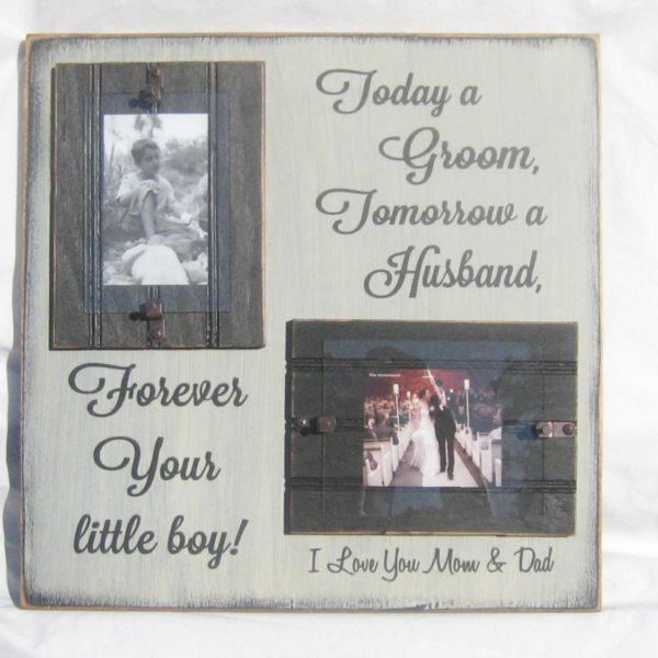 Today a Groom, Tomorrow a Husband, Forever your little boy I Love ...