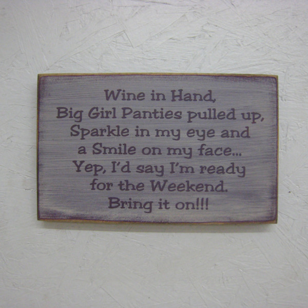 Plum/Antique White - Wine in Hand Big Girl Panties Pulled Up Sign