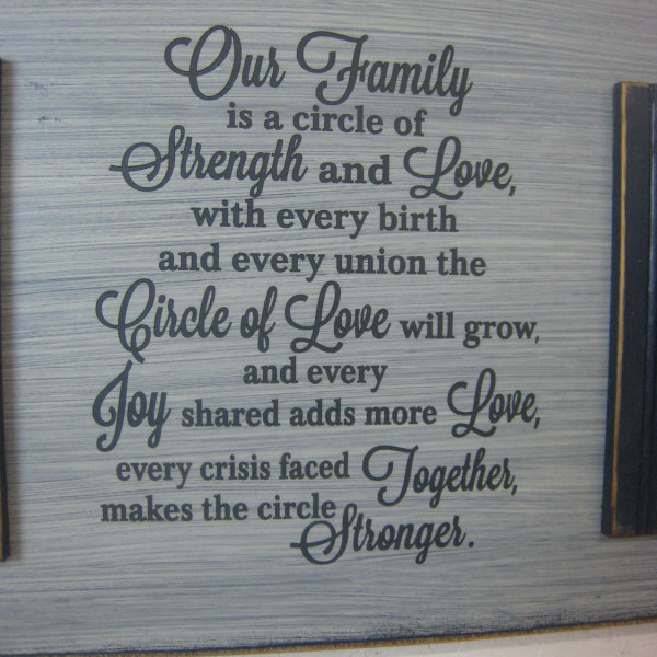 Our Family Is A Circle Of Strength And Love Rcle Of Love Will