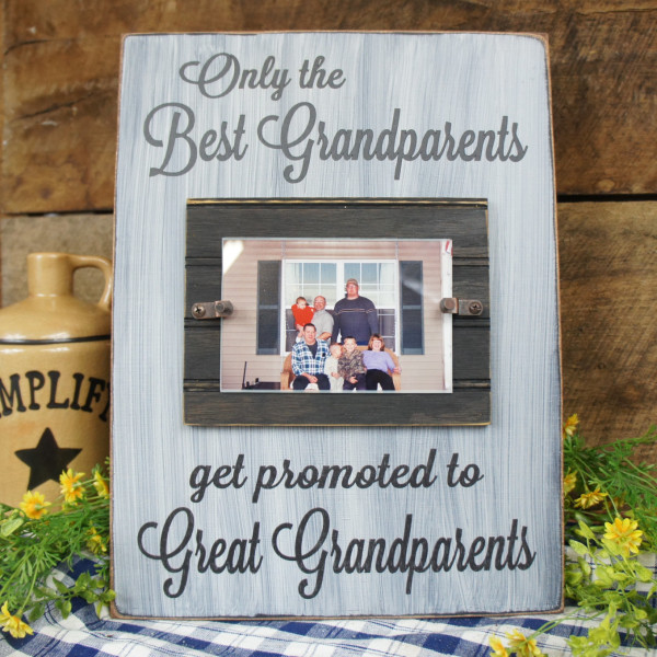 Only the Best Grandparent\'s Get Promoted to Great Grandparents Frame ...