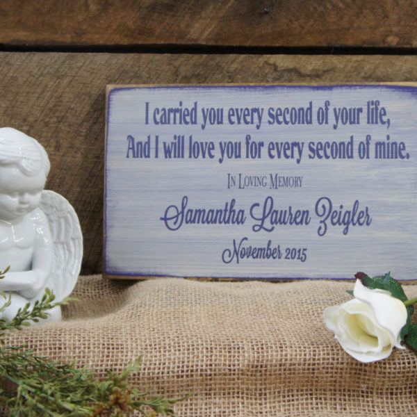 Purple/Antique White Baby Memorial I Carried You Every Second of Your Life Personalized