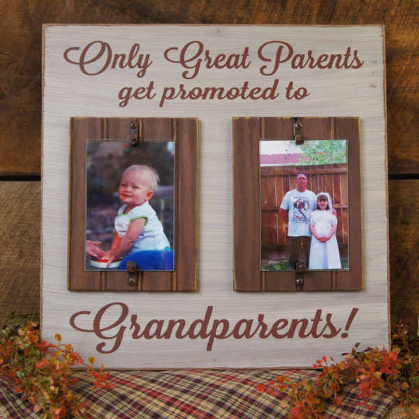 Only Great parents Get Promoted to Grandparents! Rustic Style Frame ...