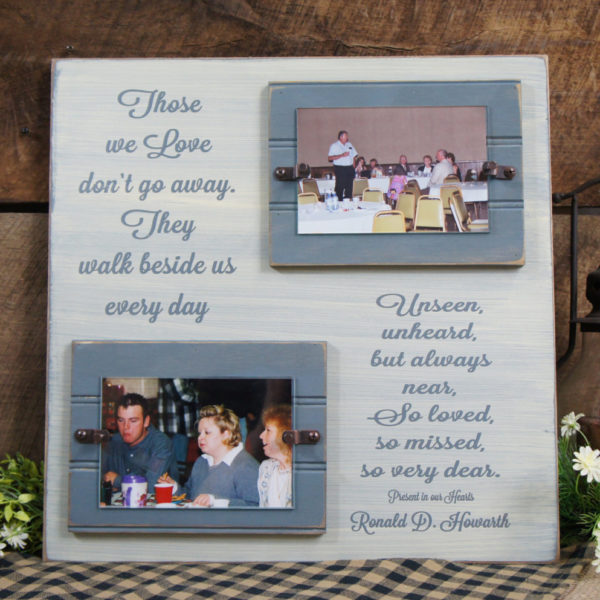 Rustic Memorial Picture Frame Personalized Those We Love Don\'t Go ...